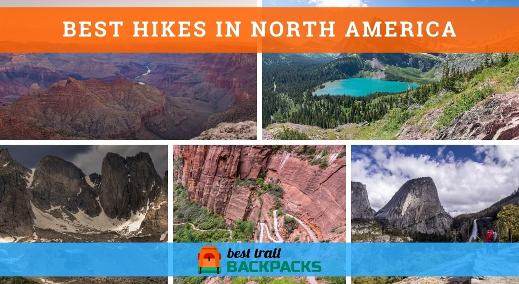 Best Hikes in North America - Photo Collage Showing the Top 5 Destinations