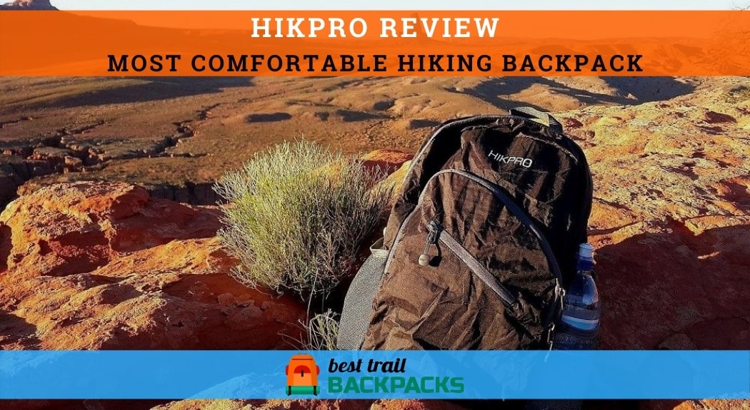 Most Comfortable Hiking Backpack - HIKPRO Backpack in the Desert