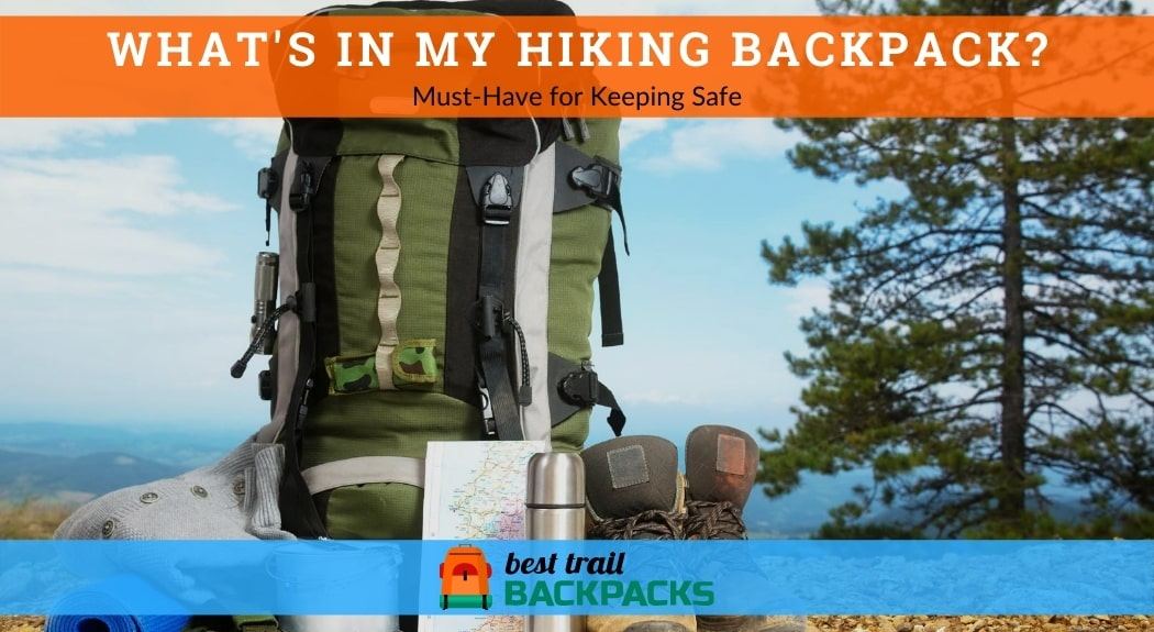 What is in my Hiking Backpack - Hiking Backpack with Camping Gears